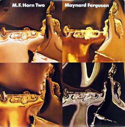 Maynard Ferguson - MF Horn Two - Complete LP