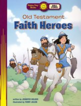 Old Testament Faith Heroes