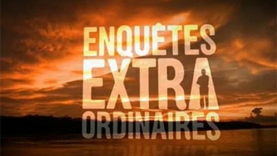 Enquêtes extraordinaires (TV Series 2010-2010) — The Movie ...
