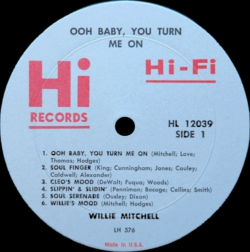 "1967 : Willie Mitchell : Album "" Ooh Baby , You Turn Me On "" Hi Records SHL 32039 [ US ]"