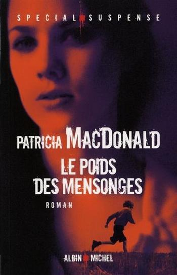 Le poids des mensonges - Patricia MacDonald