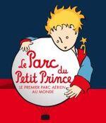 Le Parc du Petit Prince : un univers magique pour les enfants