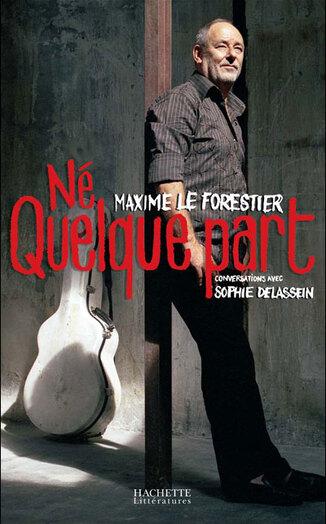 4 / Né quelque part de Maxime Le Forestier