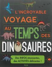 L'incroyable voyage au temps des dinosaures