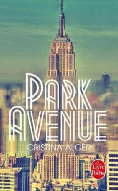Park Avenue de Cristina Alger