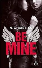 Chronique Be mine de N.C. Bastian