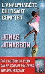 L'Analphabète qui savait compter, Jonas Jonasson
