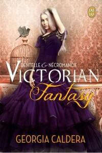 Couverture de Victorian Fantasy, tome 1 : Dentelle et Nécromancie
