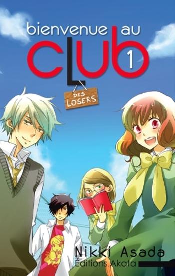 Bienvenue au club - Tome 01 - Nikki Asada