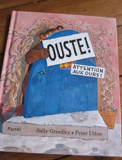 Ouste ! - Sally Grindley & Peter Utton
