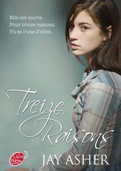Elle est morte pour treize raisons. Tu es l'une d'elle.