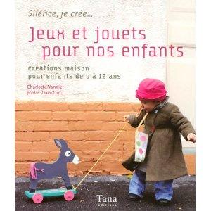Jeux et jouets pour nos enfants ((Ch. VANNIER )