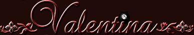 *** valentina ***