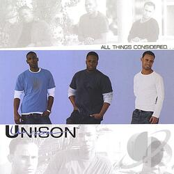 UNISON - ALL THINGS CONSIDERED (2004)