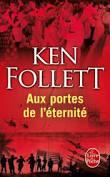 Ken Follett, Aux portes de l'éternité, Le livre de poche