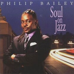 Phillip Bailey - Soul On Jazz - Complete CD