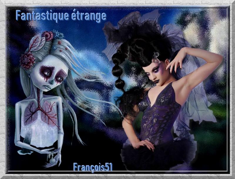 Art fantastique  étrange !