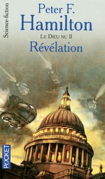 L'aube de la nuit 7-7 Le Dieu nu 2-2 Révélation - Peter Hamilton