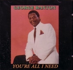 George Banton - You're All I Need - Complete LP