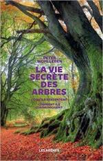 La vie secrète des arbres de Peter Wohlleben