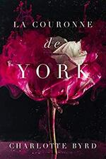 La Maison de York - Charlotte Byrd