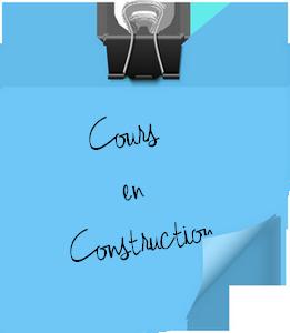 Cours en Construction