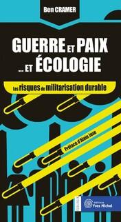 Guerre et paix, l'écologie (Ben CRAMER)