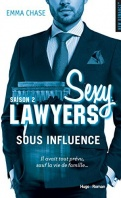 Chronique Sexy Lawyers tome 2 : Sous influence d'Emma Chase