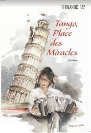 Tango, Place des Miracles - Fernando PAZ