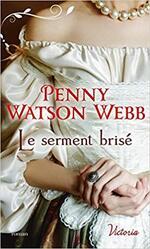 Chronique Le serment brisé de Penny Watson Webb