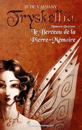 Tryskellia le berceau de la Pierre-Mémoire