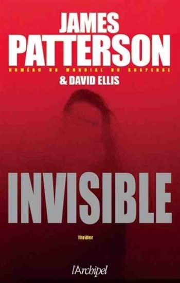 Invisible - James Patterson & David Ellis
