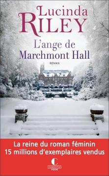 L'Ange de Marchmont Hall ; Lucinda Riley