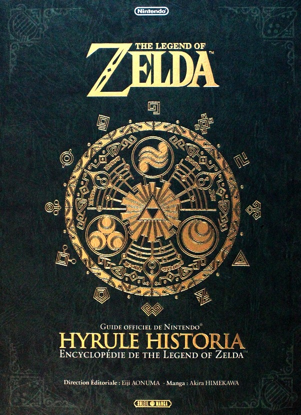 The Legend Of Zelda Hyrule Historia Beaux Livres Manga
