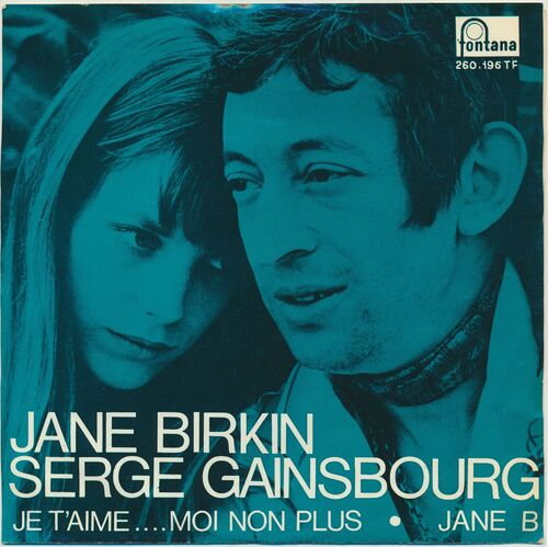 Serge Gainsbourg & Jane Birkin - Je T'Aime... Moi Non Plus (1969)