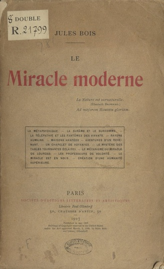 Jules Bois, Le miracle moderne (1907)
