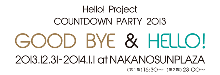 Programme du Hello!Project COUNTDOWN PARTY 2013 ~GOOD BYE & HELLO!~