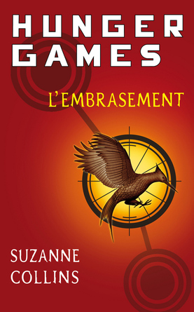 Hunger Games Tome 2 - L'embrasement