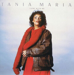 Tania Maria - Come With Me - Complete LP