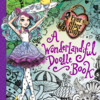 ever-after-high-a-wonderlandiful-doodle-book-cover