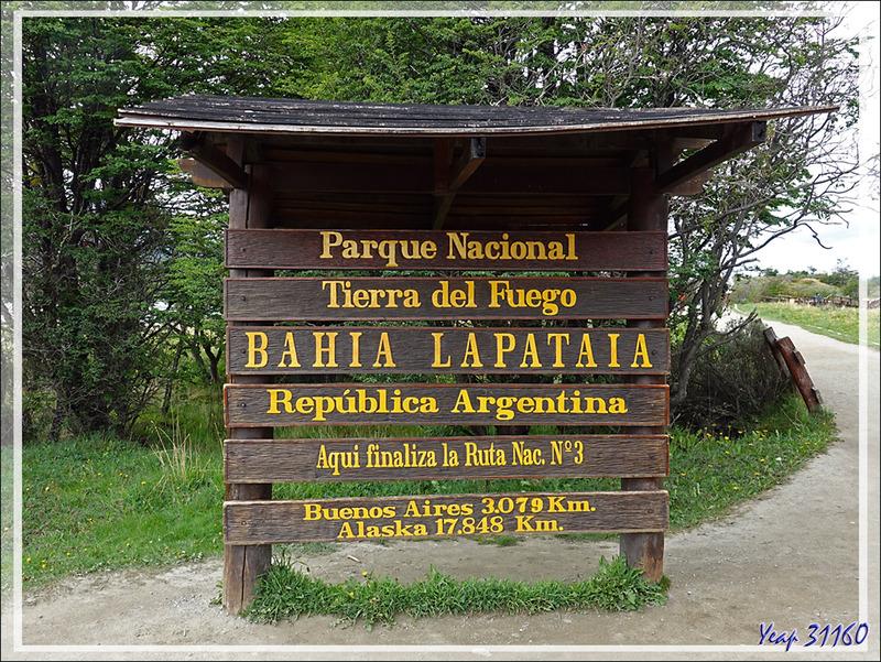 Au bout du Monde, fin de la route de la traversée du continent Américain : Alaska --> Bahia Lapataia en Terre de Feu : 17 848 km