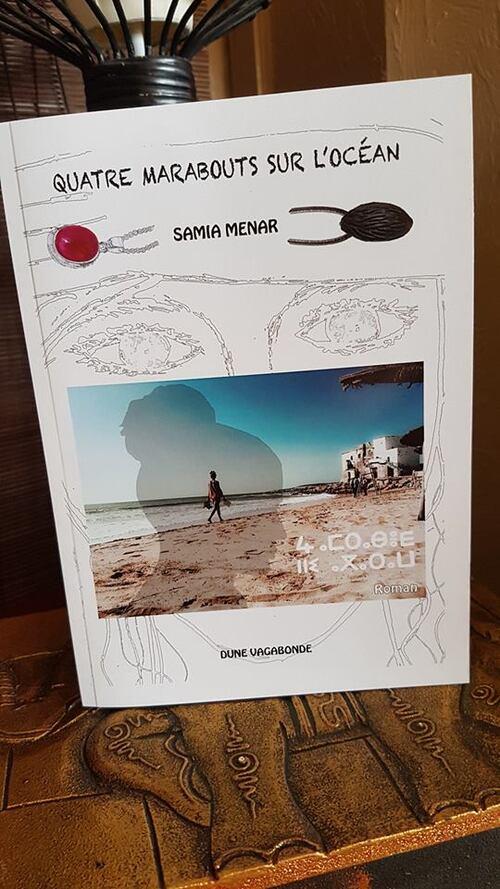"""""""Quatre marabouts sur l'océan"""" la suite de """"Celle qui vient de loin"""" : un beau voyage à travers le Maroc, mais une intrigue qui n'évolue pas beaucoup"""