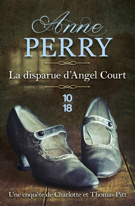 La disparue d'Angel Court d'Anne Perry