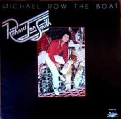 Richard Jon Smith - Michael Row The Boat - Complete LP