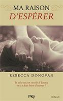 Lien vers la chronique de Ma raison d'espérer de Rebecca Donovan