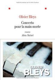 Concerto pour la main morte de Olivier Bleys