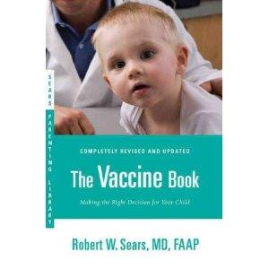 The vaccine book.... (Robert W. SEARS )