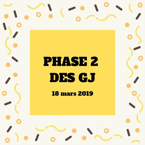 Phase 2 des GJ
