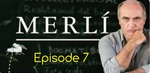 Merli - Episode 7