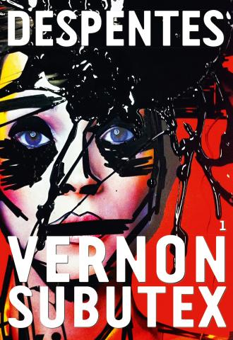 Vernon Subutex, Tome 1, Virginie Despentes, 2015